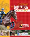 Le memento de l'équitation : Galops 1 à 7