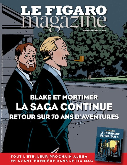 Le Figaro Magazine - Juillet 2016 : Blake et Mortimer : la saga continue