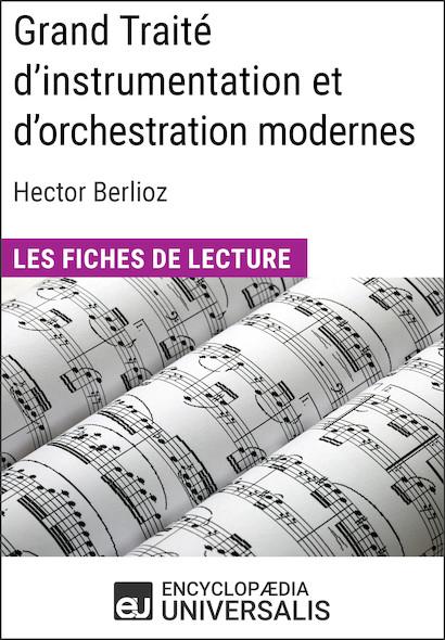 Grand Traité d'instrumentation et d'orchestration modernes d'Hector Berlioz