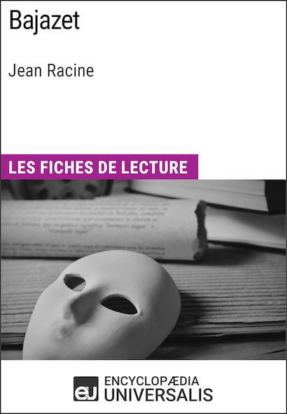 Bajazet de Jean Racine
