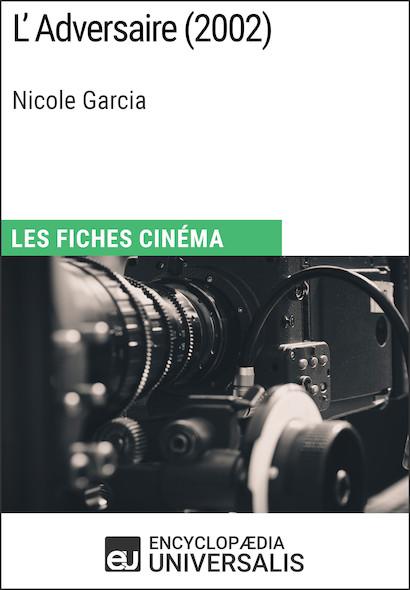 L'Adversaire de Nicole Garcia