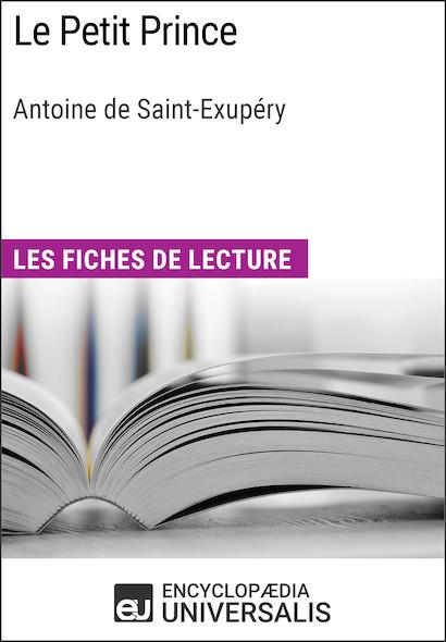 Le Petit Prince d'Antoine de Saint-Exupéry
