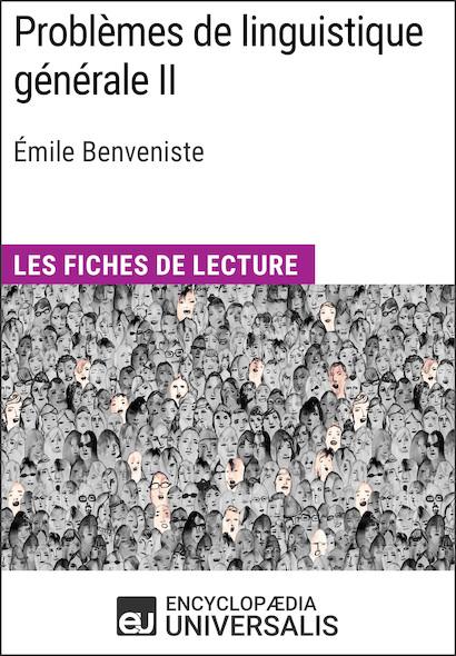 Problèmes de linguistique généraleII d'Émile Benveniste