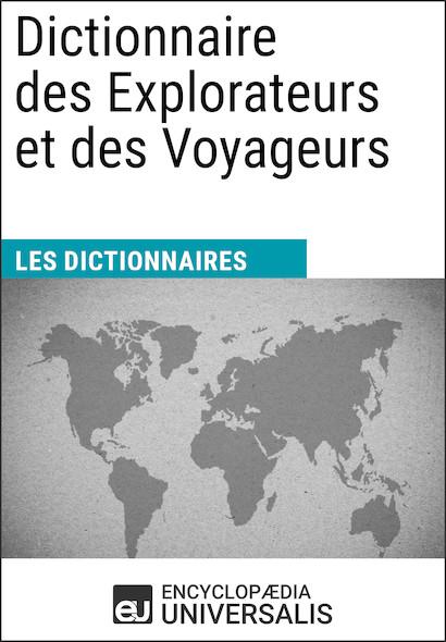 Dictionnaire des Explorateurs et des Voyageurs