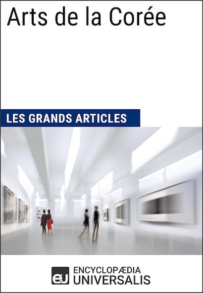 Arts de la Corée (Les Grands Articles)