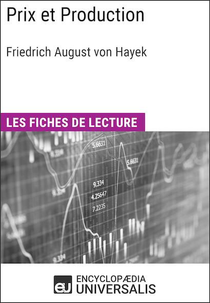 Prix et Production de Friedrich August von Hayek