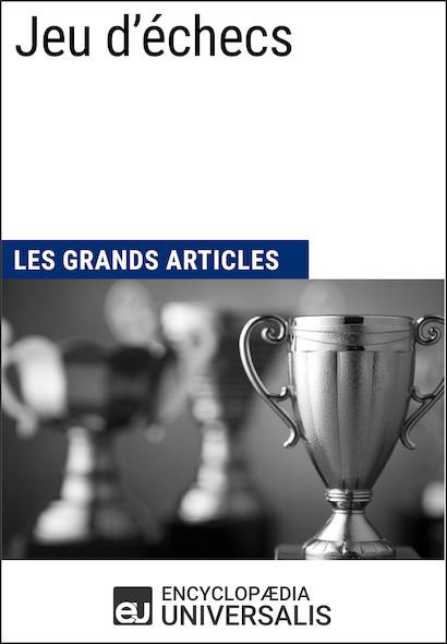 Jeu d'échecs (Les Grands Articles)