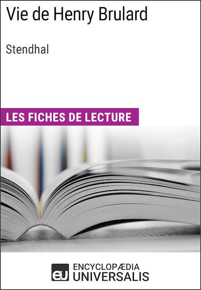 Vie de Henry Brulard de Stendhal