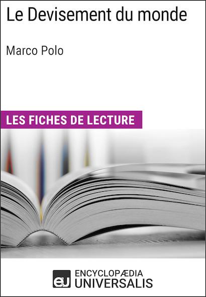 Le Devisement du monde de Marco Polo