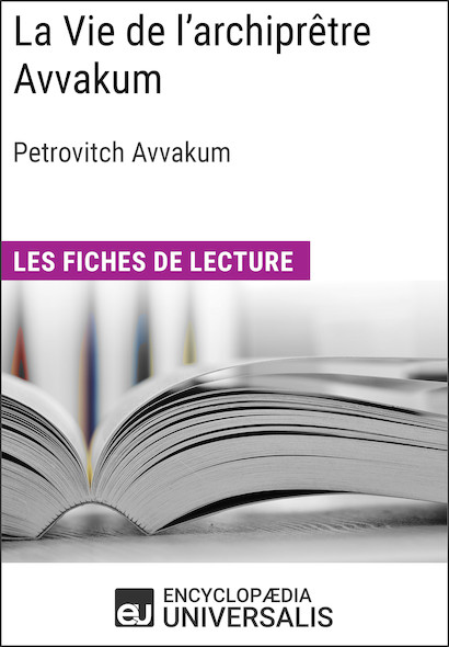 La Vie de l'archiprêtre Avvakum de Petrovitch Avvakum
