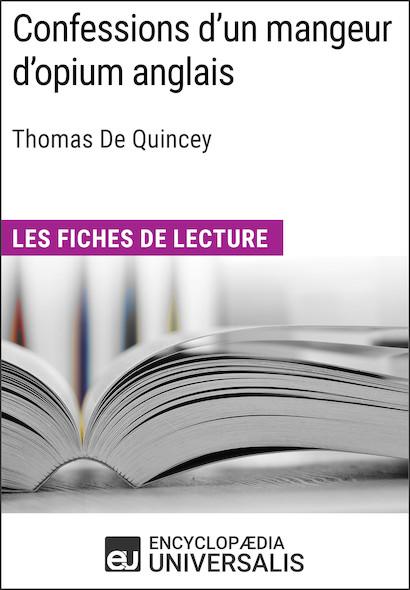 Confessions d'un mangeur d'opium anglais de Thomas De Quincey