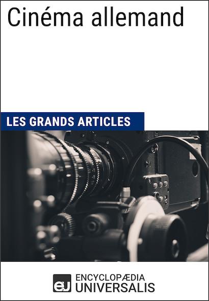 Cinéma allemand (Les Grands Articles)