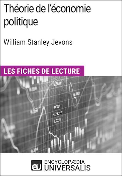 Théorie de l'économie politique de William Stanley Jevons