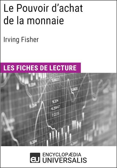 Le Pouvoir d'achat de la monnaie d'Irving Fisher