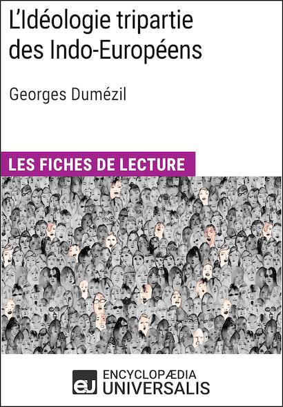 L'Idéologie tripartie des Indo-Européens de Georges Dumézil