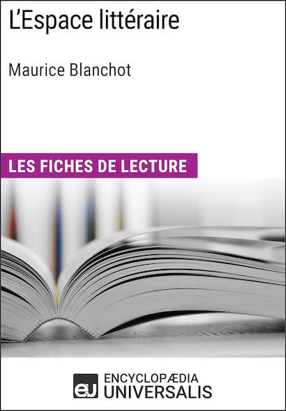 L'Espace littéraire de Maurice Blanchot