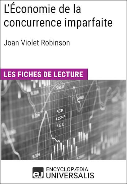 L'Économie de la concurrence imparfaite de Joan Violet Robinson