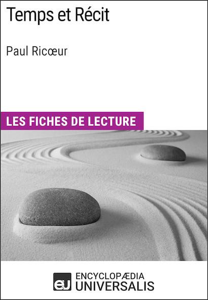 Temps et Récit de Paul Ricœur