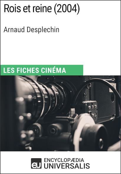 Rois et reine d'Arnaud Desplechin