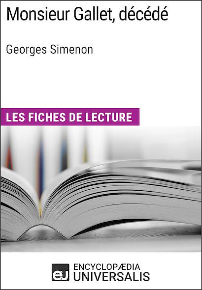Monsieur Gallet, décédé de Georges Simenon