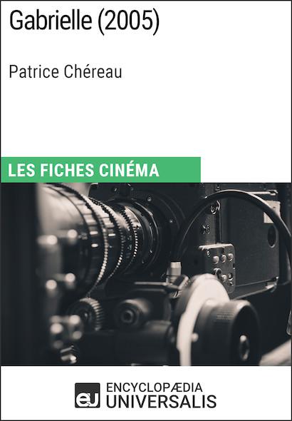 Gabrielle de Patrice Chéreau