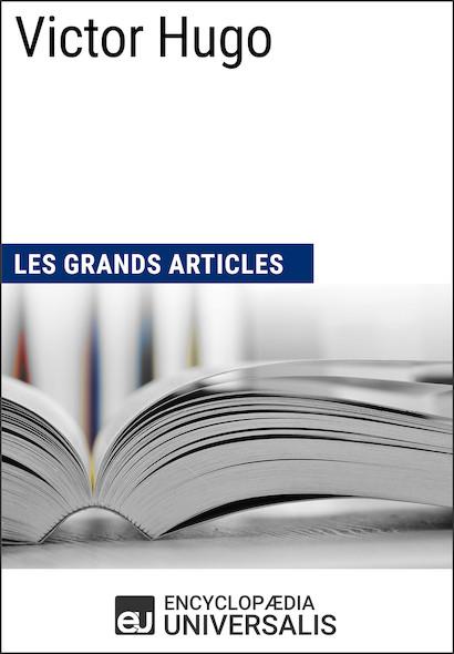 Victor Hugo (Les Grands Articles)