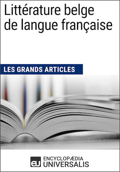 Littérature belge de langue française (Les Grands Articles)