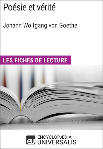 Poésie et vérité de Goethe