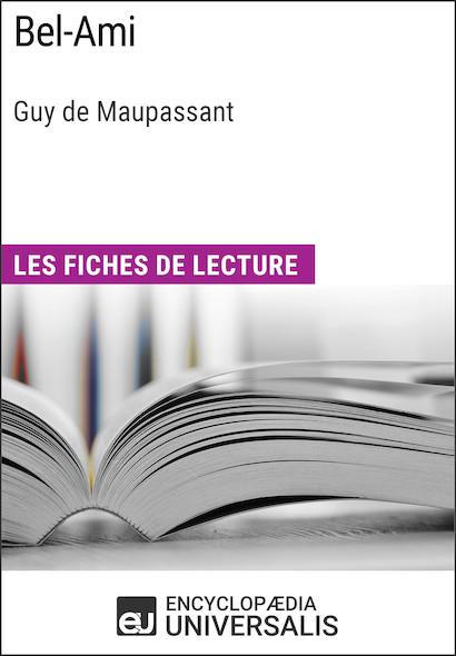 Bel-Ami de Guy de Maupassant