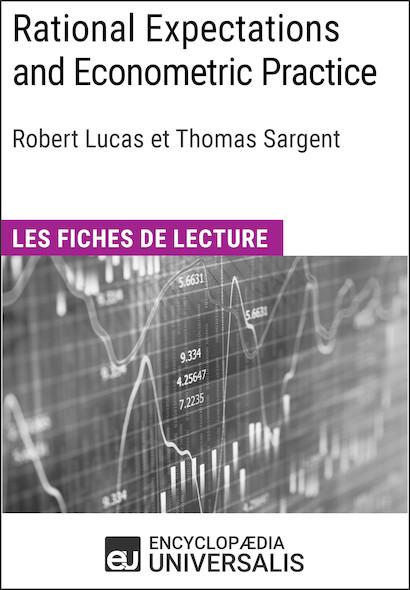 Rational Expectations and Econometric Practice de Robert Lucas et Thomas Sargent