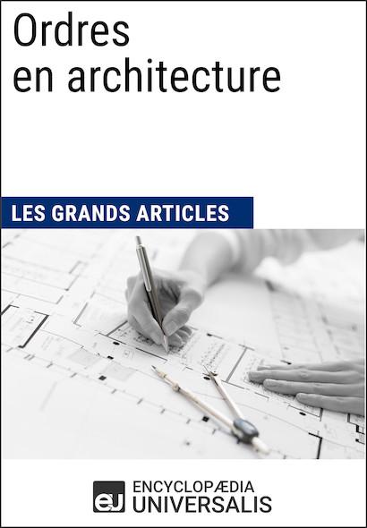 Ordres en architecture (Les Grands Articles)