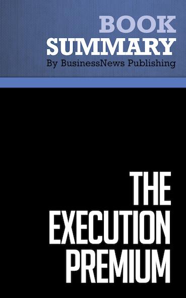 Summary : The Execution Premium - Robert Kaplan and David Norton