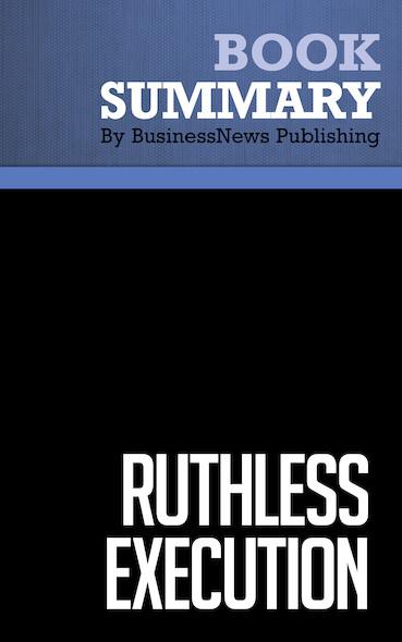 Summary : Ruthless Execution - Amir Hartman