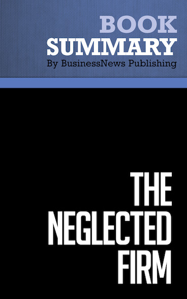 Summary : The Neglected Firm - Jorge Vasconcellos E. Sa