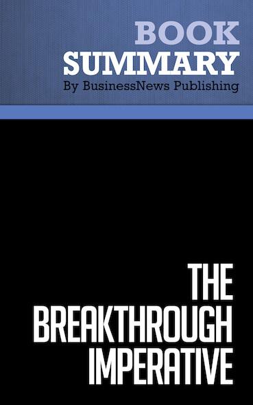 Summary : The Breakthrough Imperative - Mark Gottfredson and Steve Schaubert