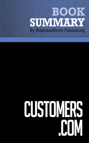 Summary: Customers.com - Patricia B. Seybold