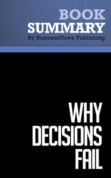 Summary : Why Decisions Fail - Paul Nutt