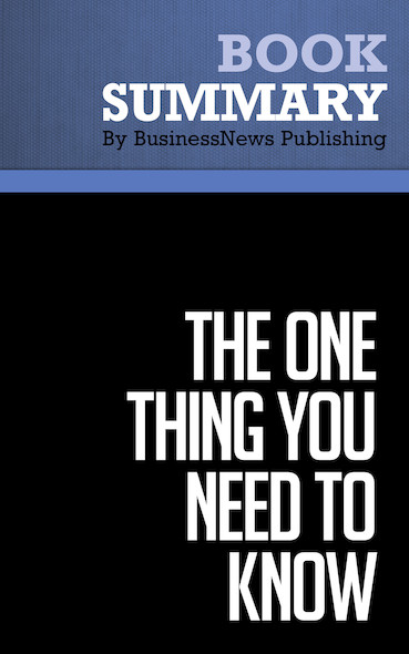 Summary : The One Thing You Need to Know - Marcus Buckingham