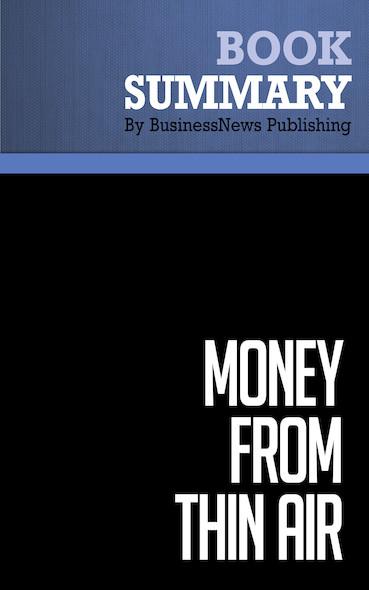 Summary: Money from Thin Air - O. Casey Corr