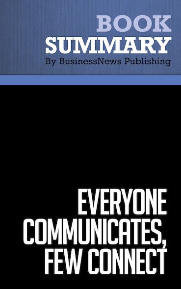 Summary: Everyone Communicates, Few Connect - John C. Maxwell