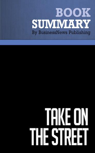 Summary: Take On the Street - Arthur Levitt