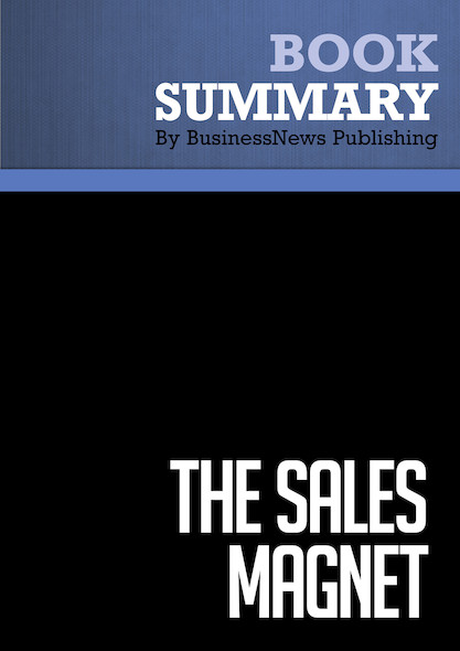 Summary : The Sales Magnet - Kendra Lee