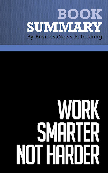 Summary: Work Smarter Not Harder - Jack Collis and Michael Leboeuf