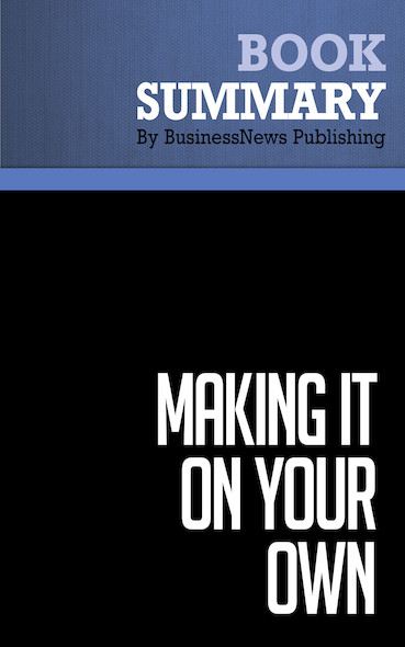 Summary: Making It on Your Own - Sarah Edwards and Paul Edwards