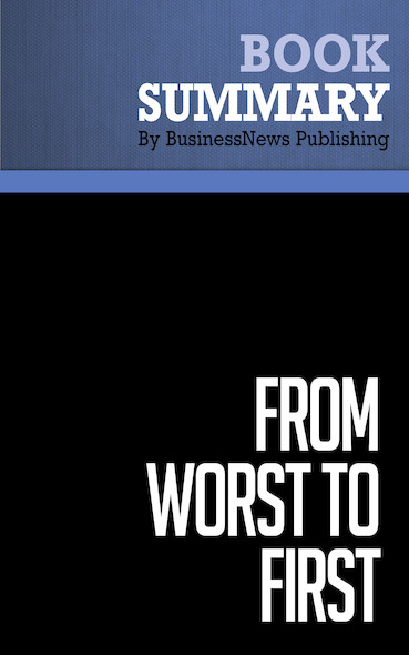 Summary: From Worst to First - Gordon Bethune