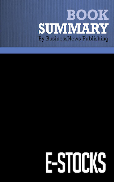 Summary: e-Stocks - Peter Cohan, Tim Burns