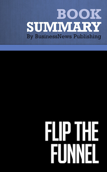 Summary: Flip the Funnel - Joseph Jaffe