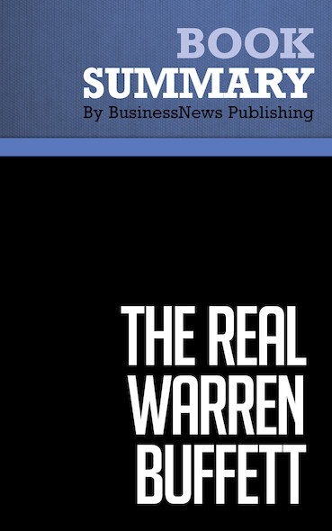 Summary: The Real Warren Buffett - James O'Loughlin