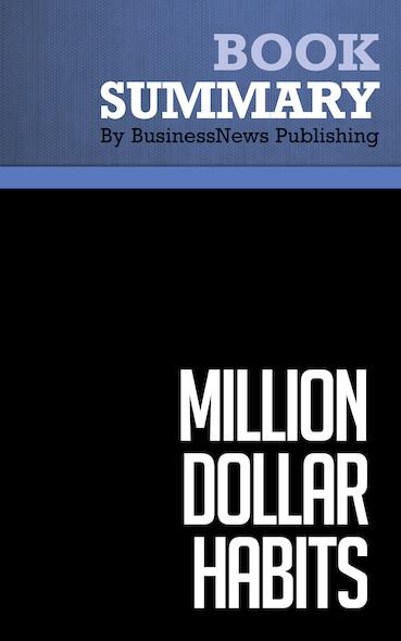 Summary : Million Dollar Habits - Robert J. Ringer