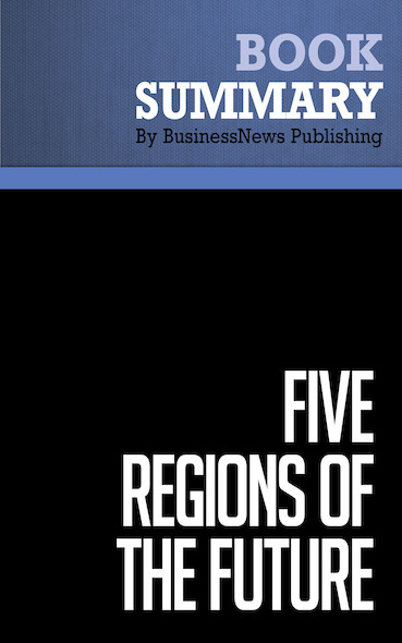 Summary: Five Regions of the Future - Joel Barker and Scott Erickson